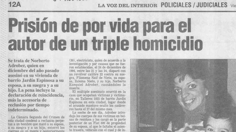 Adrober fue condenado a reclusión perpetua en agosto del mismo año en que se encontraron los cuerpos.